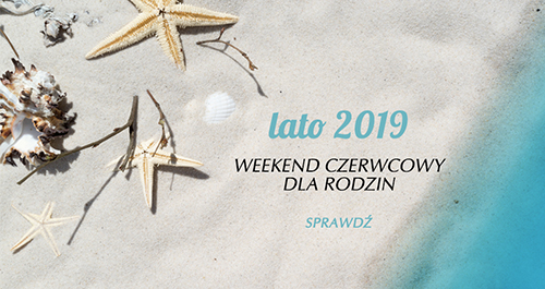 weekend czerwcowy 2019